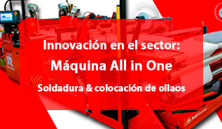 Máquina All in One Welding & Eyeleting: Innovación en el sector